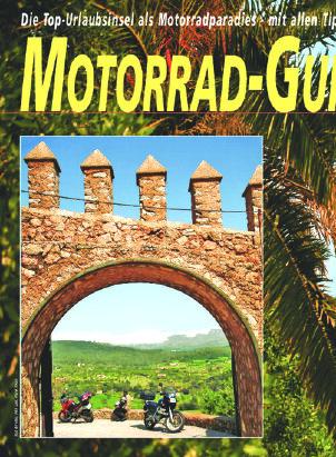 Mallorca - Die Top-Urlaubsinsel als Motorradparadies