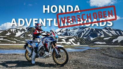 Honda Adventure Roads auf 2022 verschoben