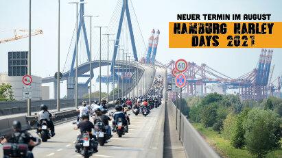 Besser spät als nie: Hamburg Harley Days in den August verschoben