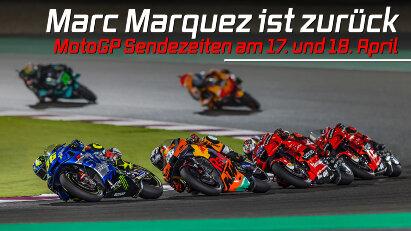 Marc Márquez ist zurück: MotoGP in Portimao am 17.04. und 18.04.2021