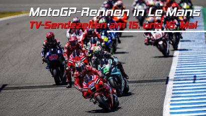 MotoGP-Rennen in Le Mans: Die TV-Sendezeiten am 15.05. und 16.05.21 im Überblick