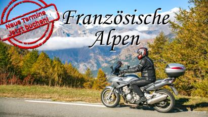 Motorradreise Französische Alpen: neue Termine verfügbar!