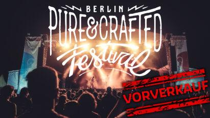 Pure&Crafted Festival 2021: Ticketvorverkauf gestartet