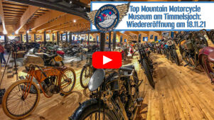 Top Mountain Motorcycle Museum am Timmelsjoch: Wiedereröffnung am 18.11.21