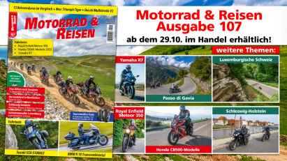 Motorrad & Reisen Ausgabe 107: Ab 29.10.2021 erhältlich!