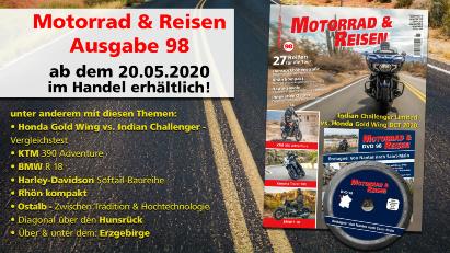 Motorrad & Reisen Ausgabe 98 erscheint am 20.05.20