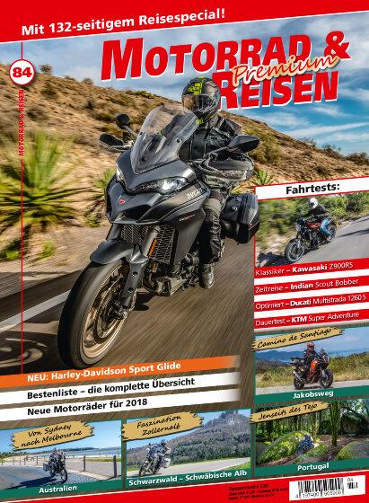 Motorrad & Reisen Premium-Ausgabe 84 mit Reisespecial 2018