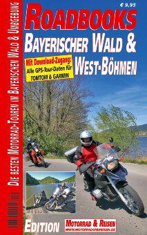 Roadbooks Bayerischer Wald & West Böhmen