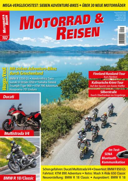 Motorrad & Reisen Ausgabe 102 mit Sonderheft Motorradreisen 2021