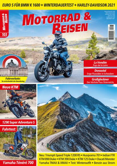 Motorrad & Reisen Premium-Ausgabe 103 mit Reise- & Hotelspecial 2021